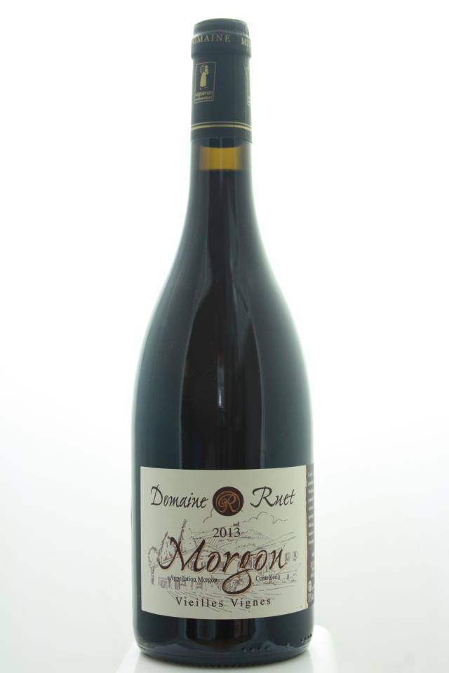 Ruet Morgon Vieille Vignes 2013