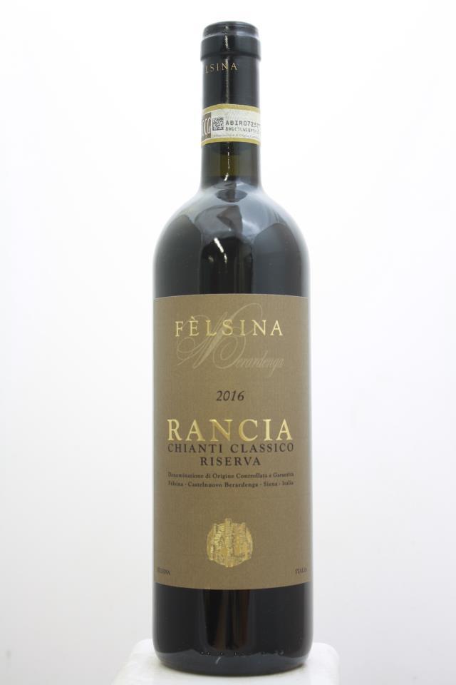 Felsina Berardenga Chianti Classico Riserva Rancia 2016
