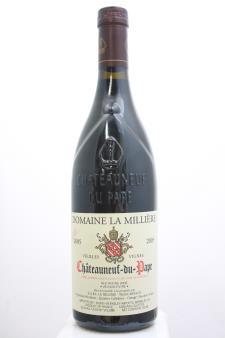 Domaine de la Milliere Châteauneuf-du-Pape Cuvée Unique Vielles Vignes 2005