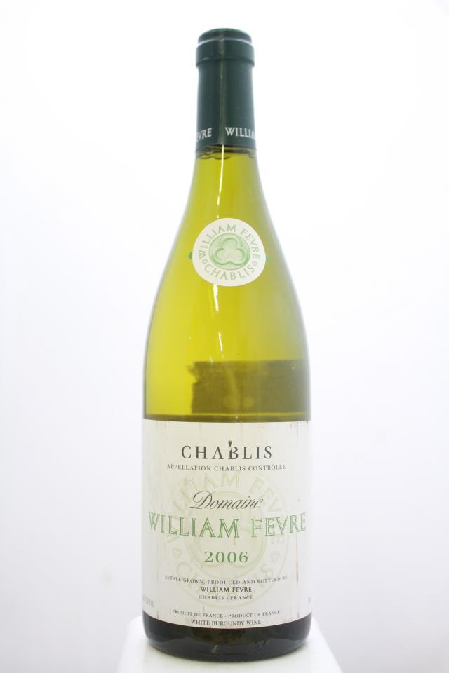 William Fèvre (Domaine) Chablis 2006