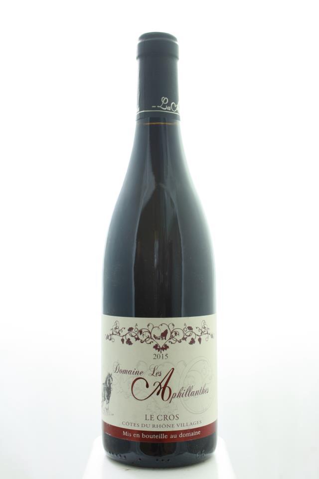 Domaine Les Aphillanthes Côtes-du-Rhône Cuvée du Cros 2015