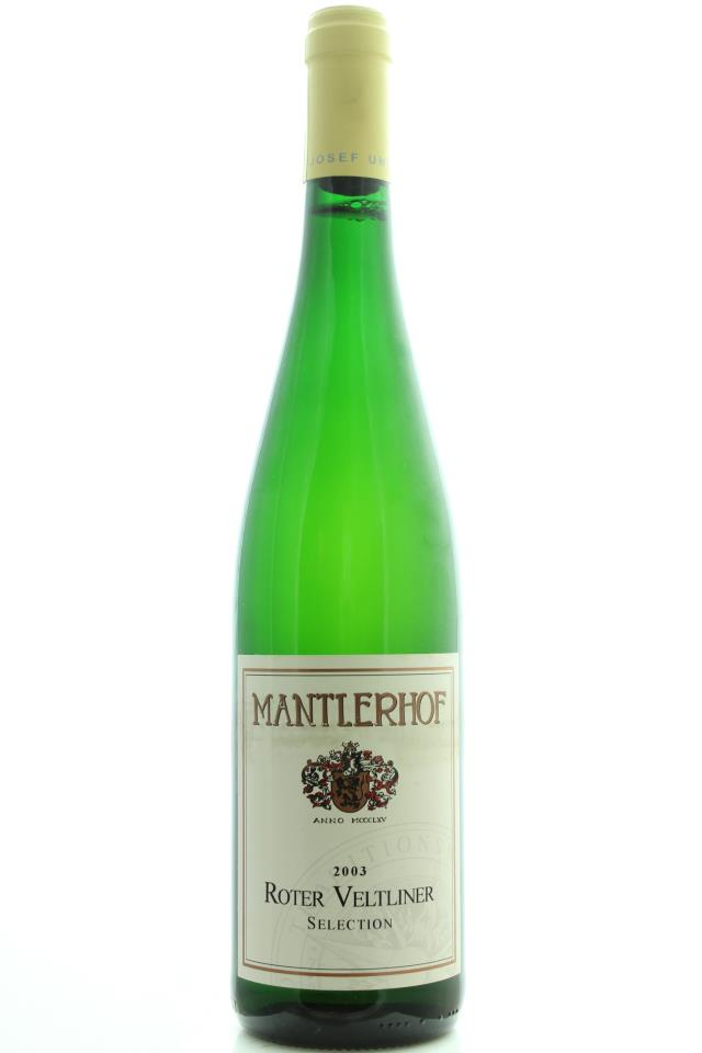 Mantlerhof Roter Veltliner Reisenthal Selection 2003
