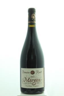 Ruet Morgon Vieille Vignes 2015