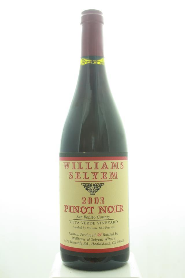 Williams Selyem Pinot Noir Vista Verde Vineyard 2003