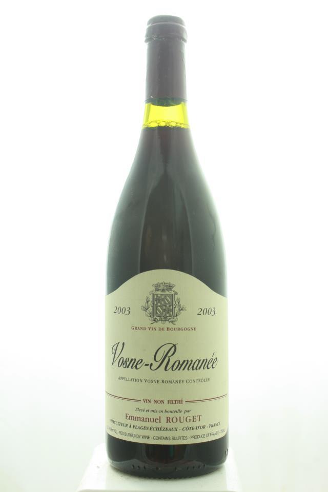 Emmanuel Rouget Vosne-Romanée 2003