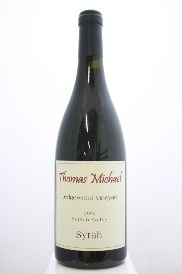 Thomas Michael Syrah Ledgewood Vineyard 2002