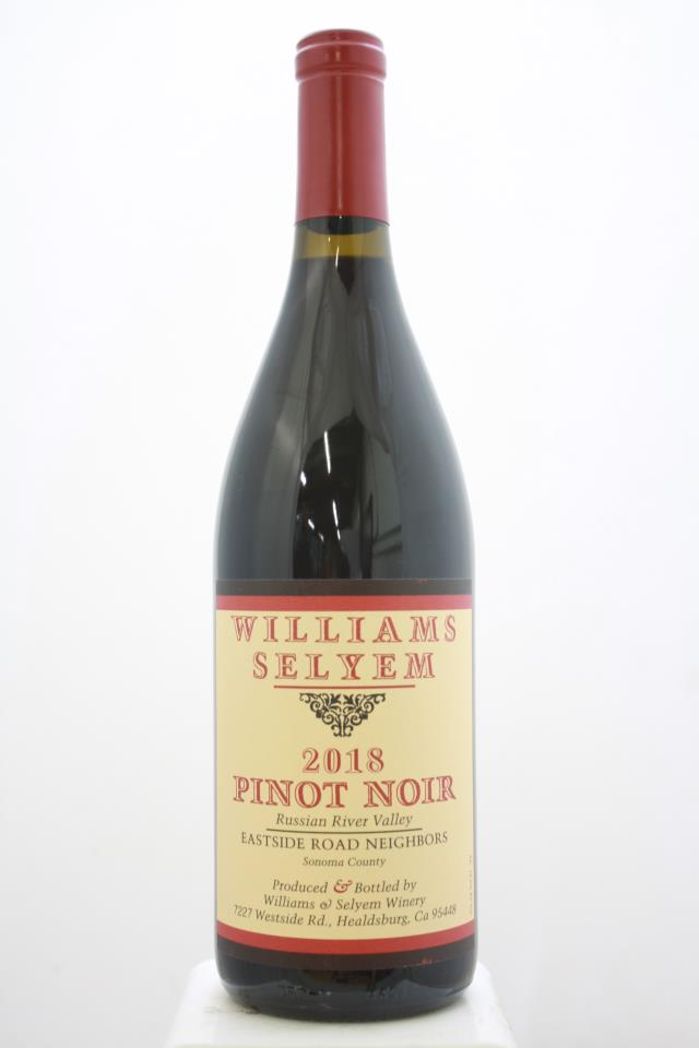 Williams Selyem Pinot Noir Eastside Road Neighbors 2018