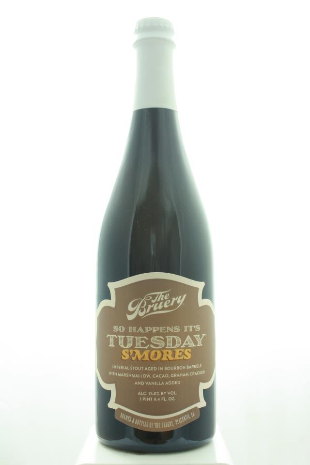 The Bruery So Happens It's Tuesday S'mores Imperial Stout Aged in Bourbon Barrels With Marshmallow, Cacao, Graham Cracker and Vanilla Added 2019