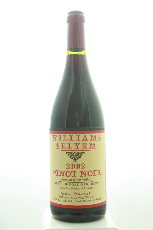 Williams Selyem Pinot Noir Westside Road Neighbors 2002