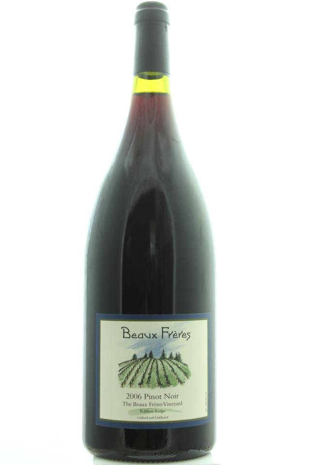 Beaux Frères Pinot Noir The Beaux Frères Vineyard 2006