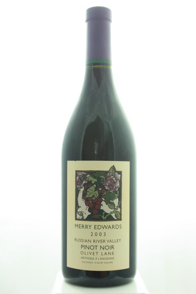Merry Edwards Pinot Noir Olivet Lane Méthode à l'Ancienne 2003