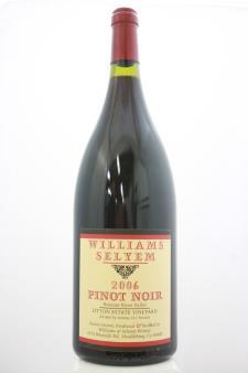 Williams Selyem Pinot Noir Litton Estate Vineyard 2006